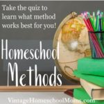 Methods of Homeschooling – Homeschool Mom's Quiz