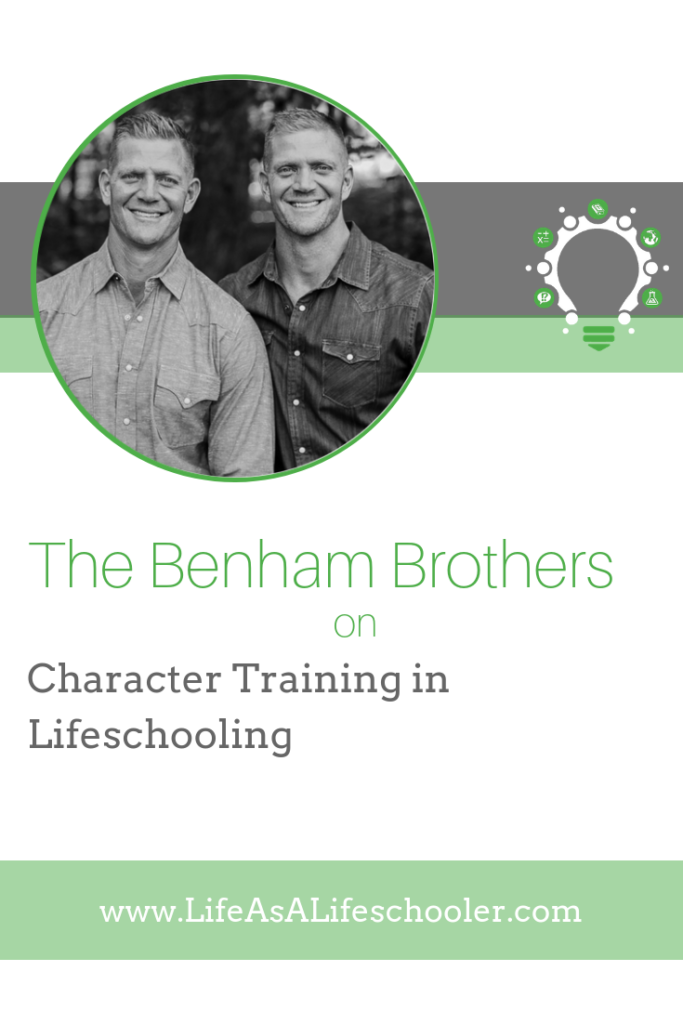 Character Training in Lifeschooling - David and Jason Benham