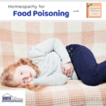Food Poisoning and Barbecues with Homeopathy for Mommies