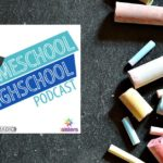 HSHSP Ep 124: Homeschool Graduate Becomes a Teacher, Interview with Rebekah Groop