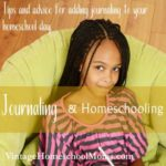 journaling | Journaling is a vital part of any homeschool curriculum. It is easy to implement but often it is not easy to keep consistent. Using this tried and true method, Felice will share journaling tips that worked well for her children. #journalingandhomeschooling #homeschool #podcast #homeschoolpodcast