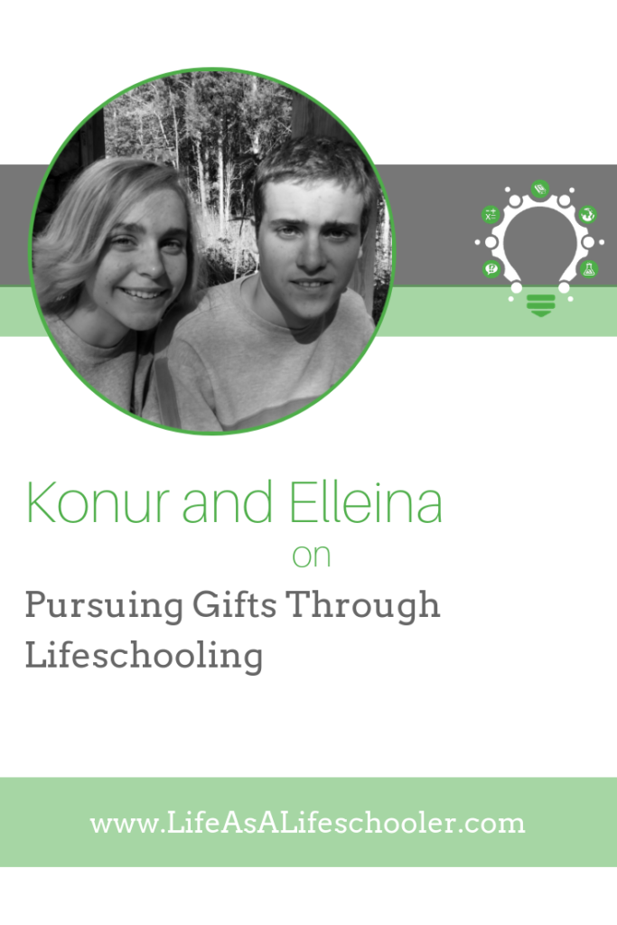 Pursuing Gifts Through Lifeschooling - Konur and Elleina Papageorgiou