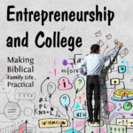 Entrepreneurship and College – MBFLP 210