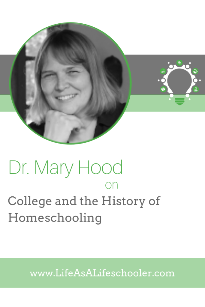 College and the History of Homeschooling - Dr. Mary Hood