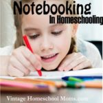 notebooking | Notebooking is a wonderful way to keep track of your homeschoolers work as well as have a wonderful keepsake for the coming years. #notebooking #podcast #homeschool #homeschooling