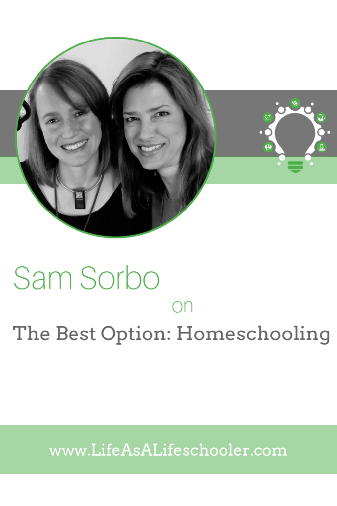 The Best Option: Homeschooling - Sam Sorbo
