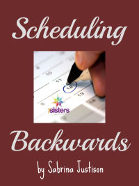 Scheduling Backwards Freebie from 7SistersHomeschool.com