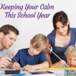 Keeping Your Calm This School Year