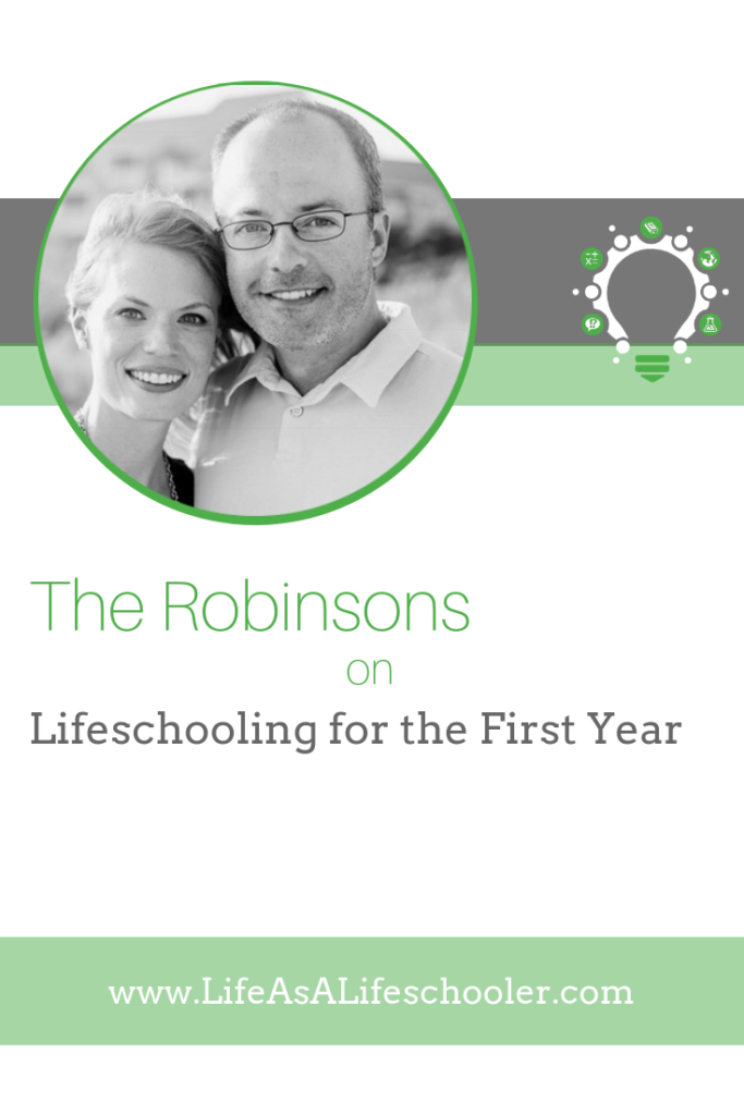 The Robinsons on Lifeschooling for the First Year