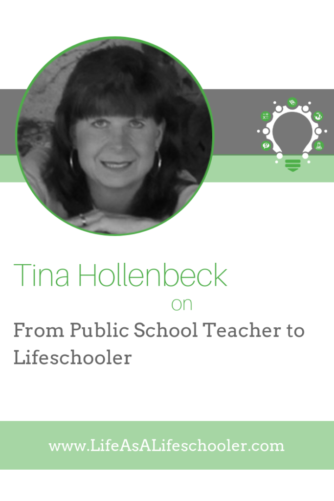 From Public School Teacher to Lifeschooler - Tina Hollenbeck
