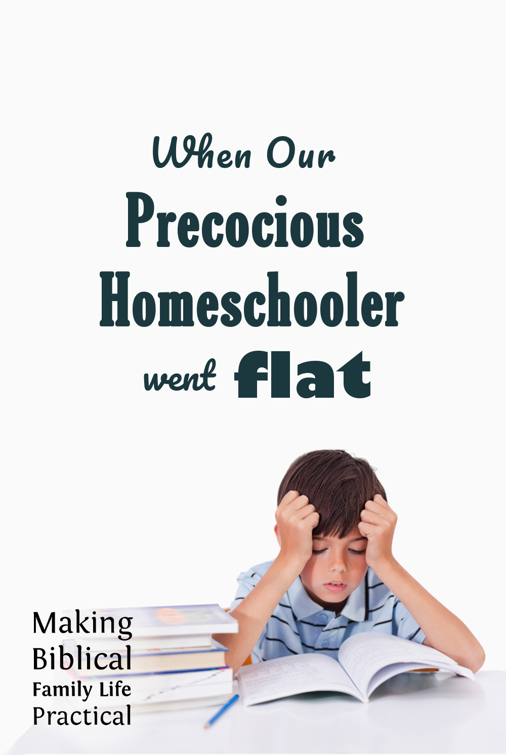 When Our Precocious Homeschooler Went Flat with Hal and Melanie Young from Making Biblical Family Life Practical