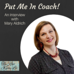 Summer Replay:  Put Me in Coach – An Interview with Mary Aldrich!