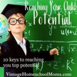 Child's Potential | Here are ten top tips to increase your child's potential. #podcasat #homeschool