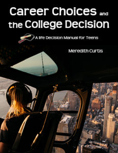 Career Choices and the College Decision by Meredith Curtis