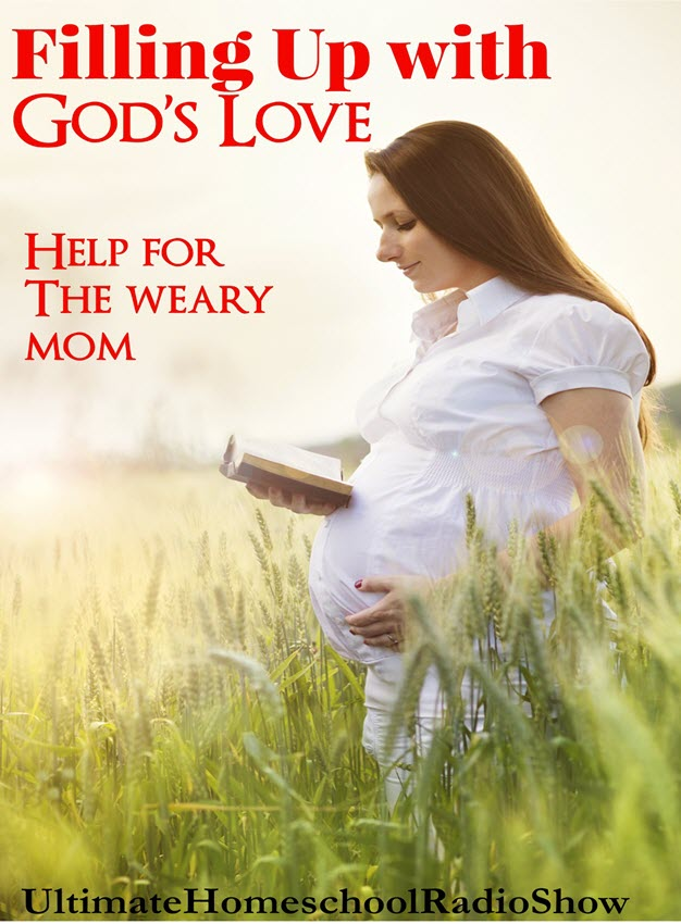 Filling Up Mom | Filling up Mom with God's love. #homeschool #podcast