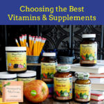 Choosing the Best Vitamins & Supplements