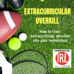 Back to School Replay:  Extracurricular Overkill