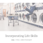 Incorporating Life Skills
