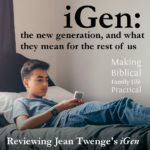iGen – Understanding the New Generation – MBFLP 211