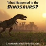 What Happened To Dinosaurs? | This podcast is for kids to learn about the dinosaurs. #podcast #creationscience #dinosaurs @homeschool