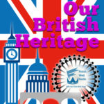 Our British Heritage