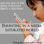 Parenting In A Media Saturated World