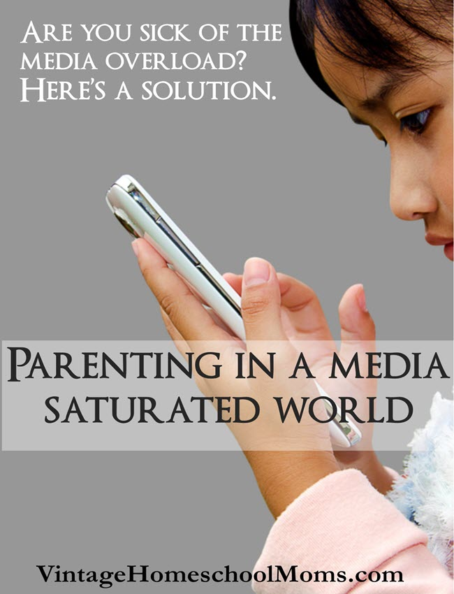Parenting In A Media Saturated World | Are you sick of parenting in a world where media takes over your child's life? Solutions available. #podcast #homeschool #homeschoolpodcast #parenting #parentinginamediasaturatedworld