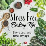 Best Tips For Great Stress Free Cooking and Meals | Do you need some great tips to save money and time? | #podcast #homeschool #homeschoolpodcast #cookingtips