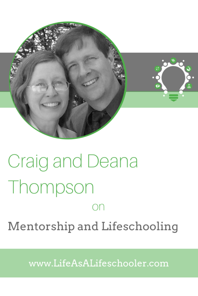 Mentorship and Lifeschooling - Craig and Deana Thompson