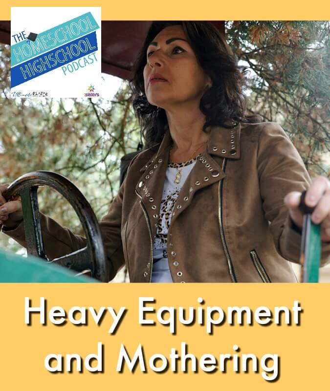 HSHSP Ep 135: Heavy Equipment and Mothering Helicopter moms, Snowplow moms, Bulldozer moms. Here's how to avoid becoming a heavy equipment mom!