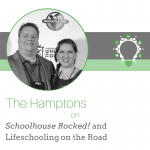 Schoolhouse Rocked! Lifeschooling on the Road with the Hamptons
