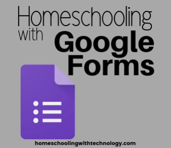 Homeschooling with Google Forms