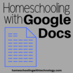 Homeschooling with Google Docs