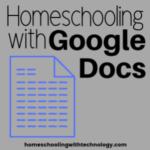 Homeschooling with Google Docs