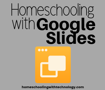 Homeschooling with Google Slides
