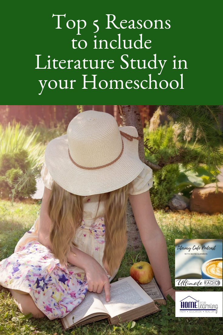 After teaching literature and writing in many settings for many years, I have concluded there are five important reasons to include literature study in your homeschool for your middle and high school students. #homeschool #curriculum