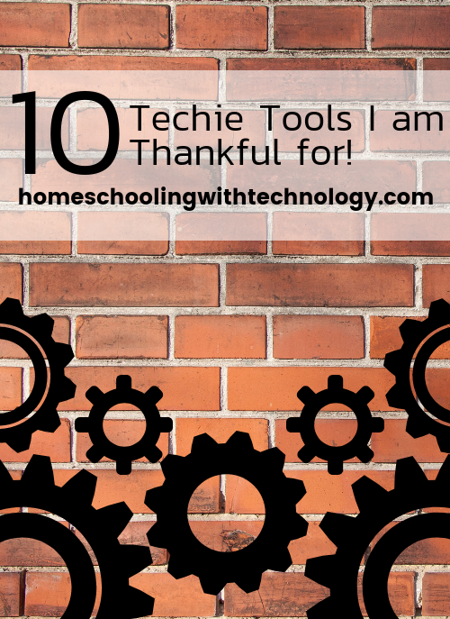 Techie Tools #homeschooltech #technology #productivity