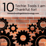 10 Techie Tools I Am Grateful For