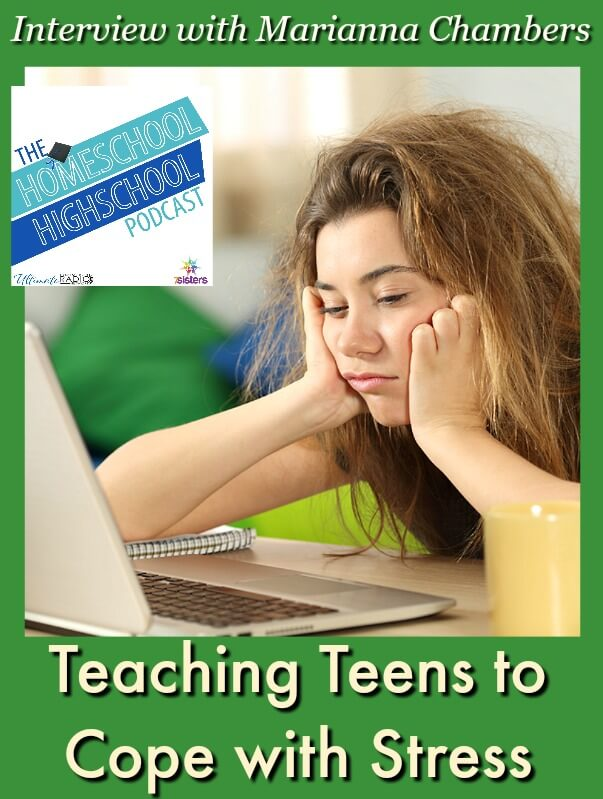 HSHSP Ep 136: Teaching Teens to Cope with Stress, Interview with Marianna Chambers Adolescent years are good times to learn to manage stress and anxiety.