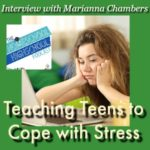 HSHSP Ep 136: Teaching Teens to Cope with Stress, Interview with Marianna Chambers 11-13-18 All teens and moms will experience stress and anxiety at some point. Join Vicki with fellow counselor, Marianna Chambers (Peaceful Mom Talk Podcast) for practical tips on helping teens manage their stress and anxiety.