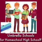 HSHSP Ep 137_ What Are Umbrella Schools for Homeschool High School