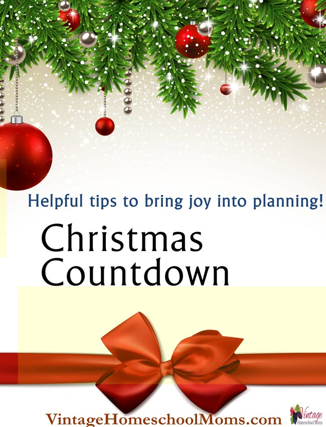 Countdown to Christmas Planning  The countdown to Christmas can be a wonderful and blessed time with these helpful hints.   #podcast #homeschool #homeschoolpodcast #christmastips