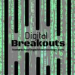 Digital Breakouts