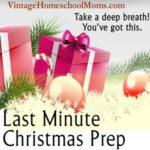 Last Minute Christmas Prep
