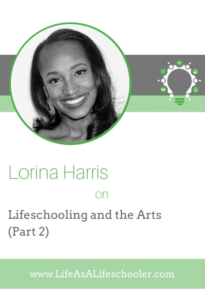 Lifeschooling and the arts part 2