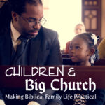 "Children in ""Big Church"" – MBLFP 218"