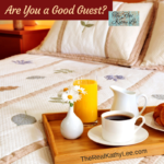Are you a good guest?
