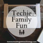 Replay: Techie Family Fun