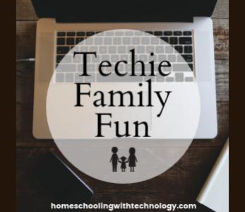 Techie Family Fun