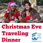 Finish Well Radio, Podcast #078, Christmas Eve Traveling Dinner with Meredith Curtis and Laura Nolette on the Ultimate Homeschool Radio Network